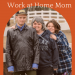 Self Care for the Work at Home Mom